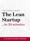 The Lean Startup in 30 Minutes (eBook): A Concise Summary of Eric Ries&#39; Bestselling Book
